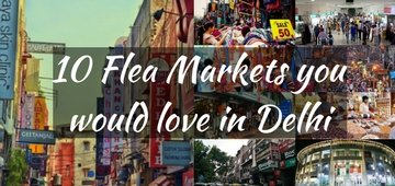 10 Flea Markets in Delhi