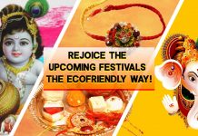 Rejoice the upcoming festivals, the ecofriendly way!