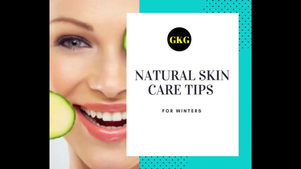 Natural Skin Care Tips For Winter | Beauty Tips | Skincare ...